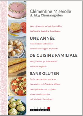 C sans gluten une ann e de cuisine familiale de - Livre de cuisine sans gluten ...
